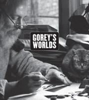 Gorey s Worlds PDF