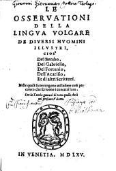 Le osservationi della lingua volgare di diversi huomini illustri
