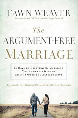 The Argument Free Marriage