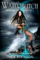 Water Witch: Witches of Etlantium Book 1