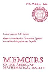 Generic Hamiltonian Dynamical Systems are Neither Integrable nor Ergodic: Issue 144