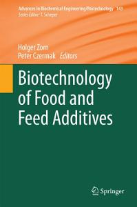 Biotechnology of Food and Feed Additives PDF