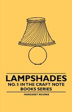 Lampshades - No. 5 in the Craft Note Books Series