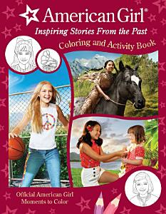 American Girl  Inspiring Stories from the Past PDF