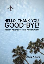Hello, Thank You, Good-Bye!