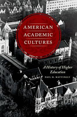 American Academic Cultures