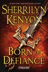 Born of Defiance