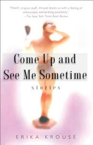 Come Up and See Me Sometime Book