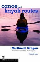 Canoe and Kayak Routes of Northwest Oregon PDF