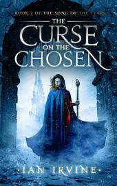 The Curse on the Chosen: A Tale of the Three Worlds