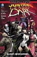 Justice League Dark. Hexenkessel