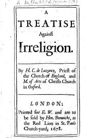 A Treatise Against Irreligion