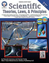 Scientific Theories, Laws, and Principles, Grades 5 - 8