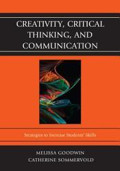 Creativity Critical Thinking And Communication Book PDF