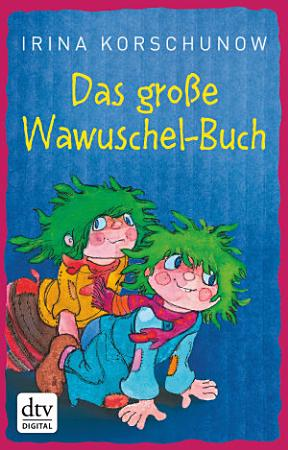 Das gro  e Wawuschel Buch PDF