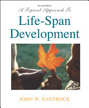 A Topical Approach to Life-Span Development with MM Courseware for Child and Adult Development CD-ROM and PowerWeb
