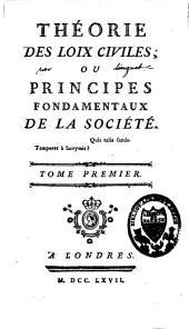 Théorie des loix civiles, ou principes fondamentaux de la société: Volume1