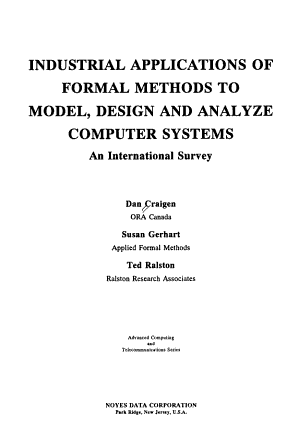 Industrial Applications of Formal Methods to Model  Design and Analyze Computer Systems PDF