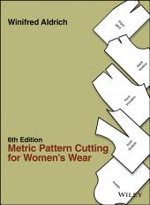 Metric Pattern Cutting for Women's Wear: Edition 6