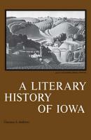 A Literary History of Iowa PDF