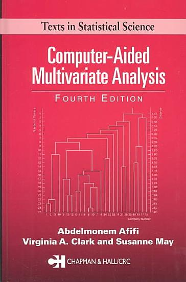 Computer Aided Multivariate Analysis  Fourth Edition PDF