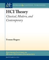 HCI Theory: Classical, Modern, and Contemporary