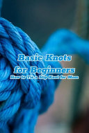Basic Knots for Beginners