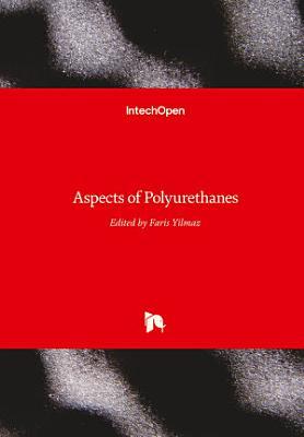 Aspects of Polyurethanes