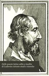 Delle poesie latine edite e inedite di Ludovico Ariosto