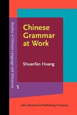 Chinese Grammar at Work