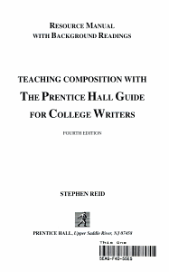 Teaching Composition with the Prentice Hall Guide for College Writers  Resource Manual with Background Readings