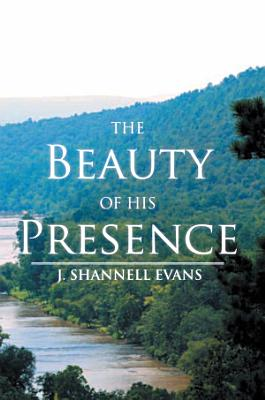 The Beauty of His Presence PDF