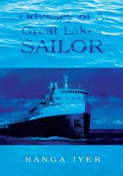 Odyssey Of A Great Lakes Sailor Book PDF