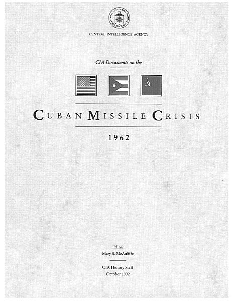 CIA Documents on the Cuban Missile Crisis