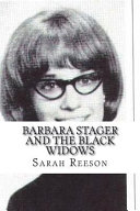 Barbara Stager and the Black Widows