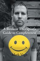 A Broken Therapist    S Guide to Completeness PDF