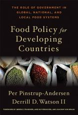 Food Policy for Developing Countries PDF