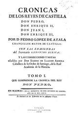 Cronicas de los reyes Castilla: Cronica del rey don Pedro. 1779