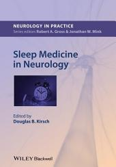 Sleep Medicine in Neurology