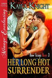 Her Long Hot Surrender [Raw Texas Heat 3]