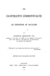 The Co-operative Commonwealth: An Exposition of Socialism