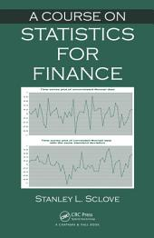 A Course on Statistics for Finance