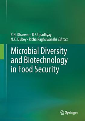 Microbial Diversity and Biotechnology in Food Security