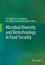 Microbial Diversity and Biotechnology in Food Security PDF