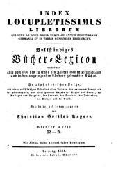 Vollständiges Bücher-Lexicon: enthaltend alle von ... bis zu Ende des Jahres ... gedruckten Bücher .... 1750 - 1832: M - R, Band 4