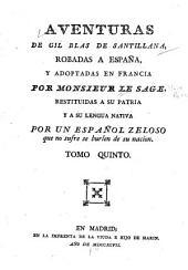 Adventuras de Gil Blas de Santillana: Robadas a españa, y adoptadas en francia, Volúmenes 5-7