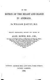 On the Motion of the Heart and Blood in Animals: Volumes 1-3; Volume 5