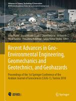 Recent Advances in Geo Environmental Engineering  Geomechanics and Geotechnics  and Geohazards PDF