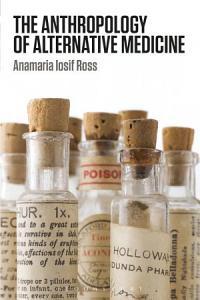 The Anthropology of Alternative Medicine PDF