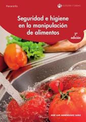 Seguridad e higiene en la manipulación de alimentos